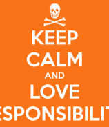 keep-calm-and-love-responsibility